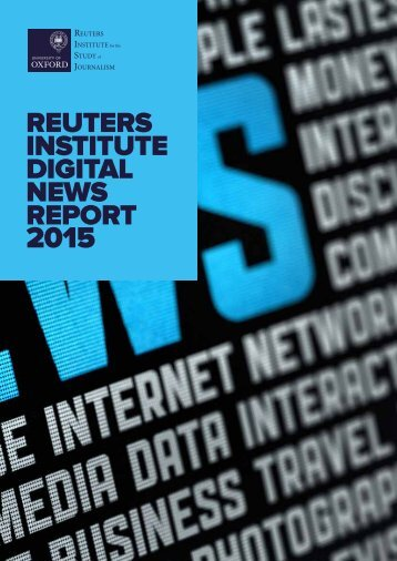 Reuters Institute Digital News Report 2015_Full Report