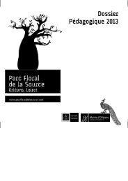 dossier pédagogique 2013.pub - Parc Floral de la Source