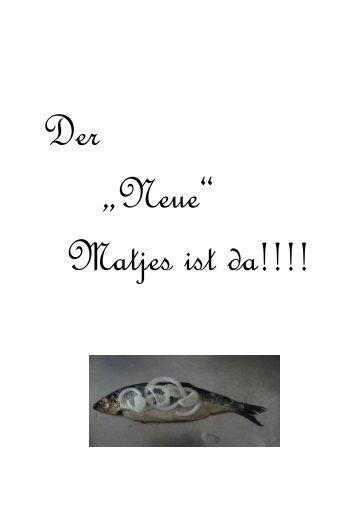 """Der """"Neue"""" Matjes ist da!!!!"""
