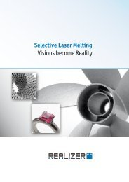 Selective Laser Melting Visions become Reality - Realizer