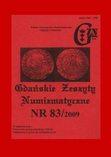 Gdańskie Zeszyty Numizmatyczne NR 83 - Polskie Towarzystwo ...