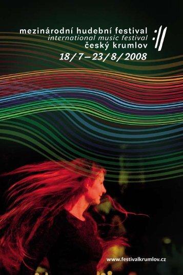 18 / 7 — 23 / 8 / 2008 - Mezinárodní  hudební festival Český Krumlov