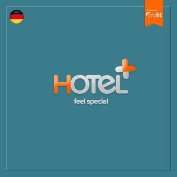Feel special mit Hotel+