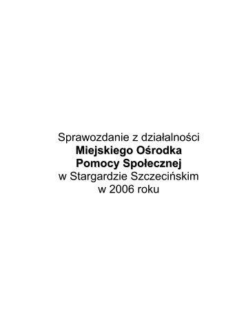 Sprawozdanie 2006 - Miejski Ośrodek Pomocy Społecznej