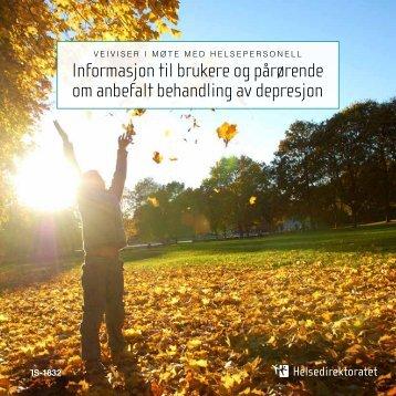 Informasjon til brukere og pårørende om anbefalt behandling av ...