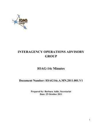IOAG14c.A.MN.2011.001.V1 - Interagency Operations Advisory Group