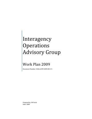 IOAG Work Plan 2009 - Interagency Operations Advisory Group
