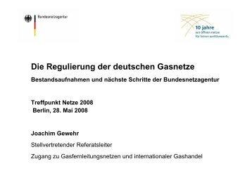 Die Regulierung der deutschen Gasnetze - Treffpunkt Netze