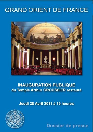 INAUGURATION PUBLIQUE du Temple Arthur GROUSSIER ...