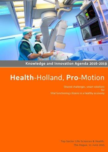 knowlegde-innovation-agenda-2016-2019-health-holland-pro-motion