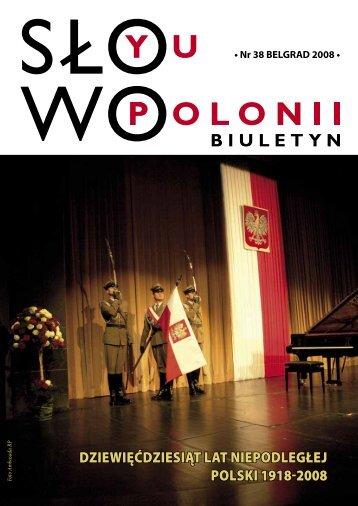 dziewięćdziesiąt lat niepodległej polski 1918-2008 - Polonia-serbia ...