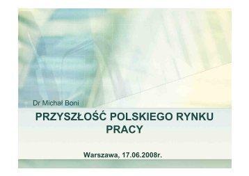 Wyzwania polskiego rynku pracy, 17.06.2008 - Raport Polska 2030