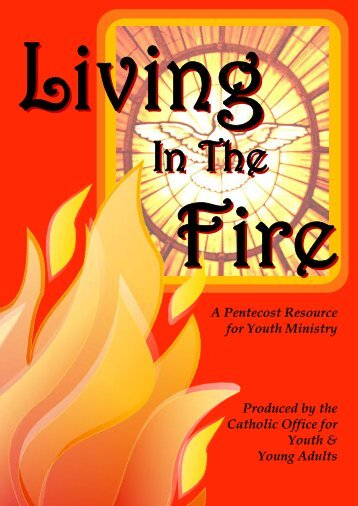 A Pentecost Resource for Youth Ministry Produced by the Catholic ...