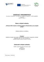 ZADÁVACÍ DOKUMENTACE - Veřejné zakázky - Cesnet