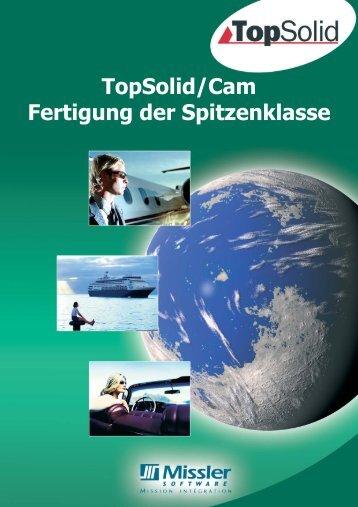 TopSolid/Cam Fertigung der Spitzenklasse
