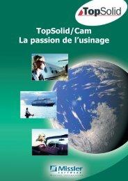 TopSolid/Cam La passion de l'usinage