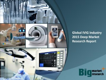 Global IVIG Industry 2015 Deep Market Research Report
