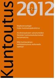 Lataa lehden 2/2012 pdf-versio tästä. - Kuntoutussäätiö