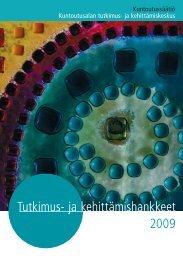 Tutkimus- ja kehittämishankkeet 2009 (344 kt) - Kuntoutussäätiö