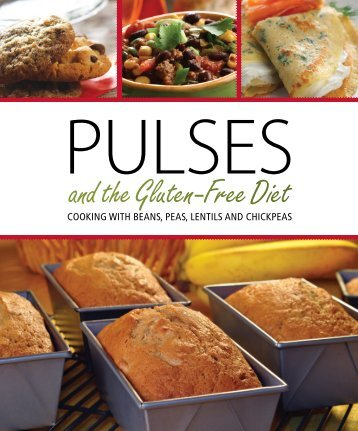 Pulses And The Gluten Free Diet: Cooking With - Pulse Canada