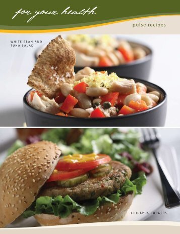 White Bean and Tuna Salad / Chickpea Burgers - Pulse Canada