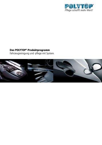 Produktprogramm Fahrzeugreinigung und - POLYTOP Autopflege ...