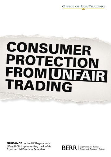 Consumer protection from unfair trading - guidance - Office of Fair ...