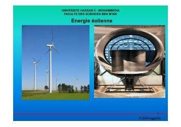 Energie éolienne; Pr. N. Belouaggadia Faculté des Sciences Ben M ...