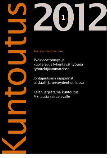 Lataa lehden 1/2012 pdf-versio tästä. - Kuntoutussäätiö