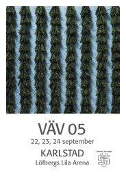 VÄV 05 för webb - Svenska Vävrådet