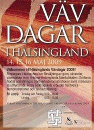 Vävdagar 2009 för webb.indd - Svenska Vävrådet
