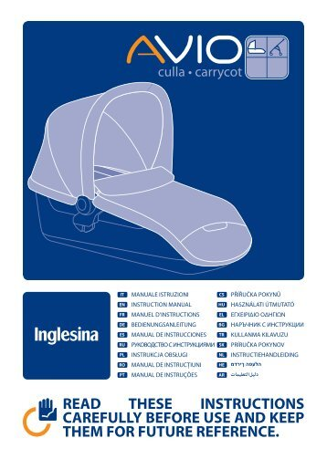 read these instructions carefully before use and keep ... - Inglesina
