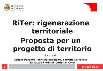 RiTer: rigenerazione territoriale Proposta per un progetto di territorio