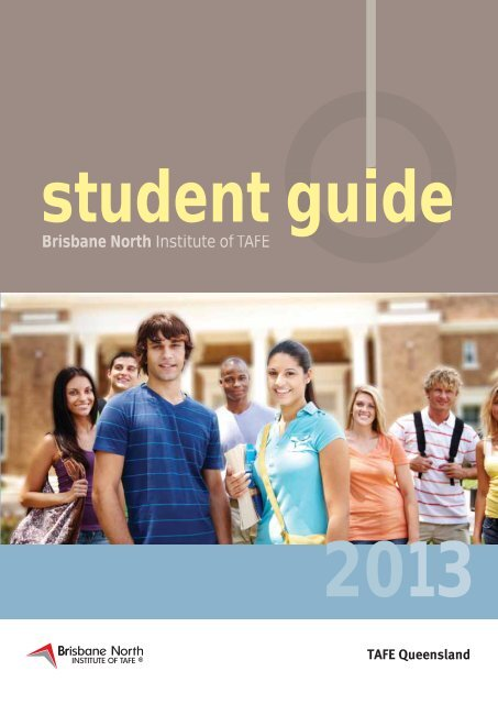 View the Brisbane North Institute of TAFE student guide