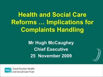 Health and Social Care Reforms … Implications for Complaints ...