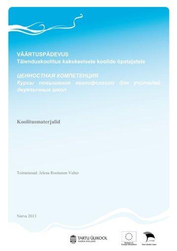 VÄÄRTUSPÄDEVUS Täienduskoolitus ... - TÜ Narva kolledž