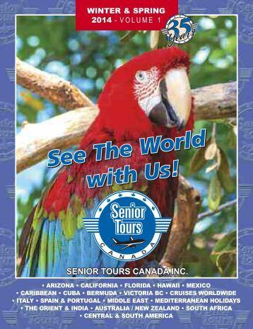Senior Tours Canada Winter & Spring 2014 – Volume 1