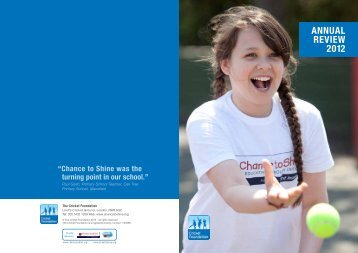 Cricket Foundation Annual Review 2012 - Chance to Shine