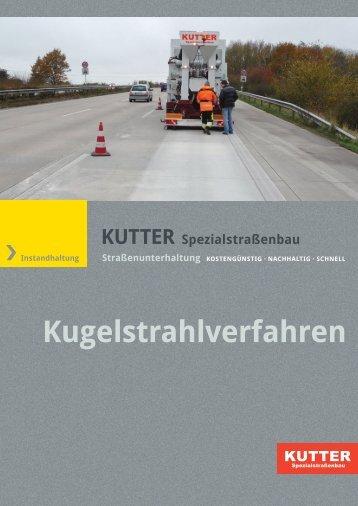 Kugelstrahlverfahren - KUTTER Spezialstraßenbau GmbH & Co. KG