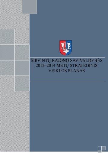 Širvintų rajono savivaldybės 2012-2014 m. strateginis veiklos planas