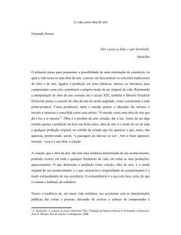 A vida como obra de arte Fernando Pessoa Não é para se ... - Secult