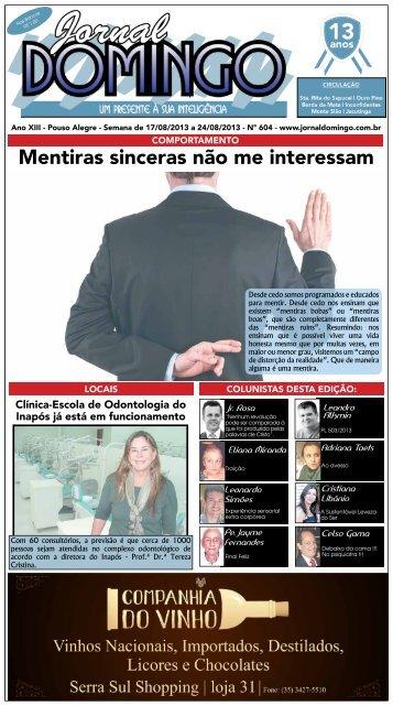 Mentiras sinceras não me interessam - Jornal Domingo