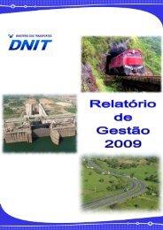 Relatório de Gestão 2009 - revisão final diretorias - Dnit