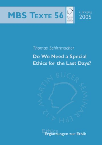 Do We Need a Special Ethics for the Last Days? - Martin Bucer ...