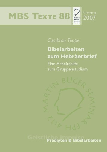 Bibelarbeiten zum Hebräerbrief - Martin Bucer Seminar