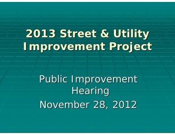 2013 Street Imp. Project Presentation - Centerville