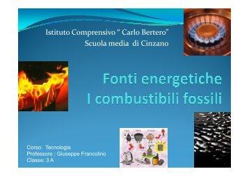 I combustibili fossili - Istituto Comprensivo di Santa Vittoria d'Alba