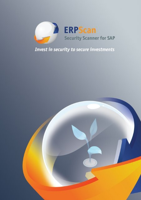 Security Scanner for SAP Invest in security to secure