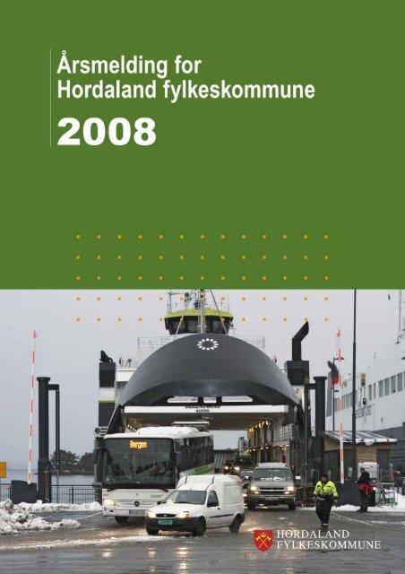 Årsmelding HFK 2008N.pdf - Politiske saker - Hordaland ...