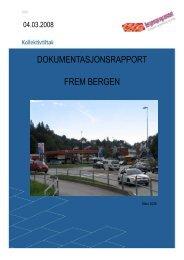 FRAM Bergen rapport 040308 - Hordaland fylkeskommune